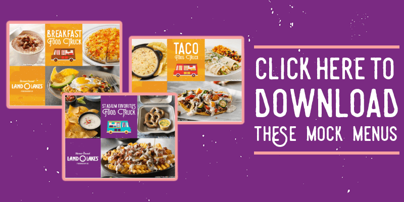 Download Today Banner: clicking this banner will download a PDF version of each of the Food Truck Menu Inspiration Images featured in this article - Taco Food Truck, Breakfast Food Truck and Stadium Favorites Food Truck