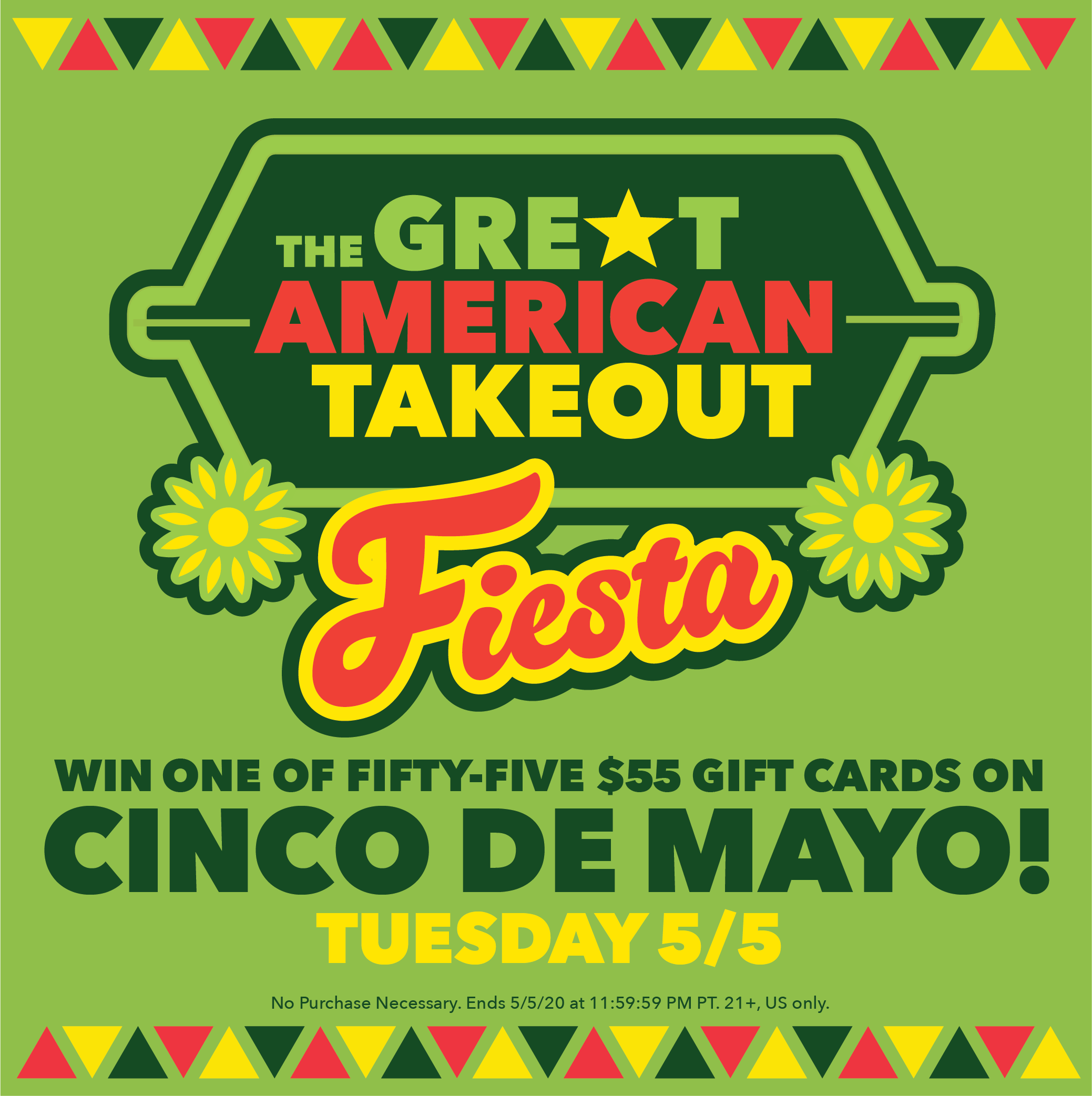 Great American Takeout - Cinco De Mayo - Win one of fifty-five $55 gift cards